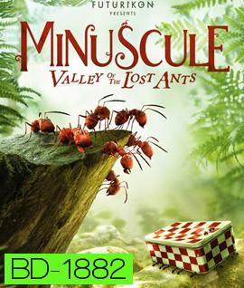 Minuscule: Valley of the Lost Ants หุบเขาจิ๋วของเจ้ามด {2D+3D}