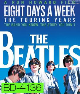 The Beatles: Eight Days a Week - The Touring Years (1962-1966)