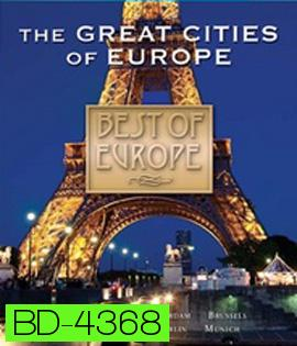 Best of Europe: The Great Cities of Europe