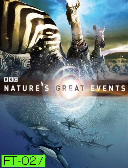 BBC Nature s Great Events (Nature s Most Amazing Events)