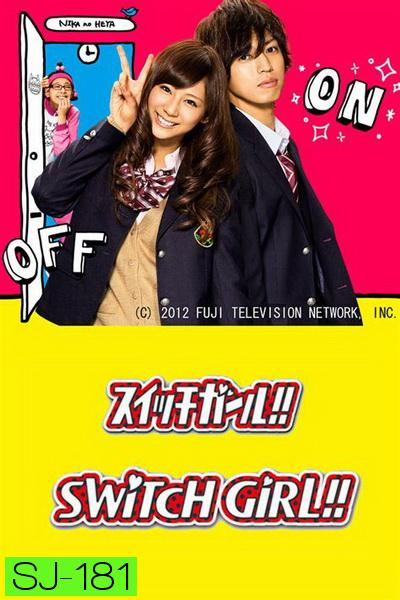 Switch Girl Season 1 ( EP01-08 END )