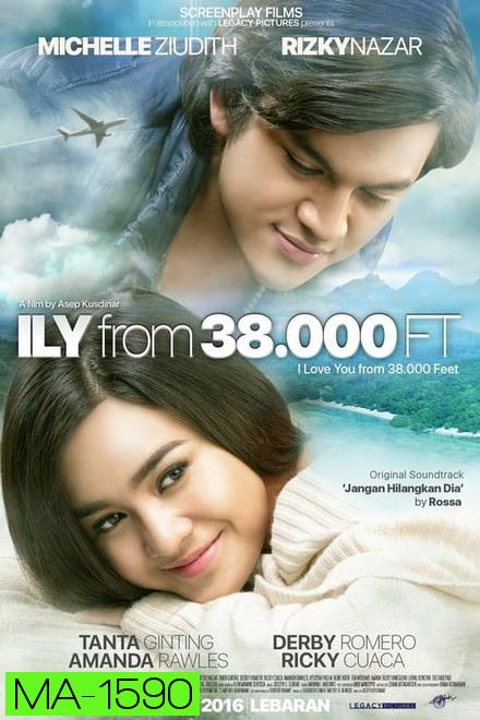 ILY from 38.000 Ft (2016)