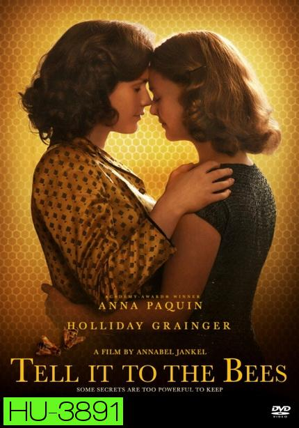 Tell it to the Bees (2018)