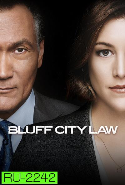 Bluff City Law 2019   ( ep 1-10 จบ )