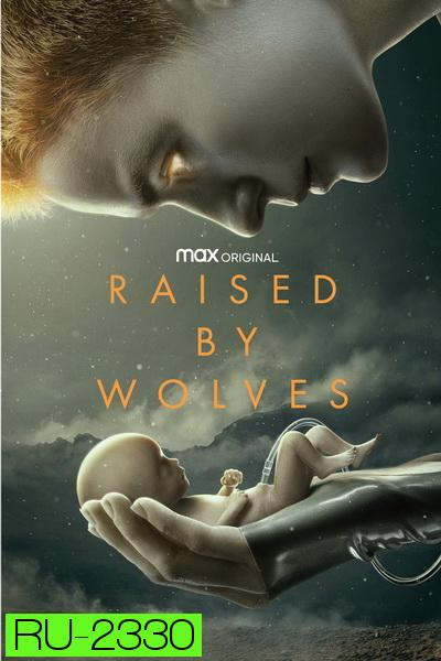 Raised by Wolves 2020 [ EP01-10End ]